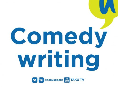 Two Words Taku Comedy Writing