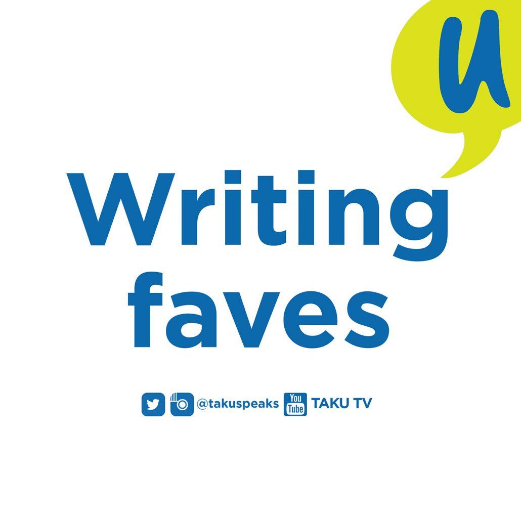 Two Words Taku Writing Faves