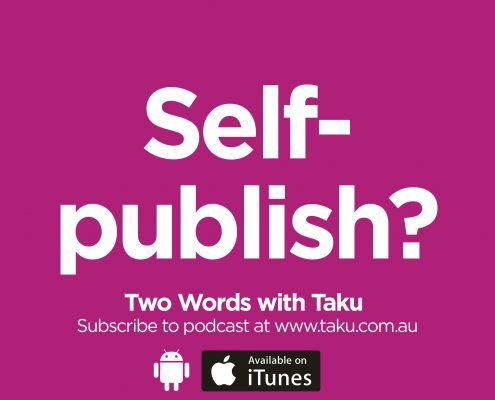 Self-publishing books australia Taku Podcast