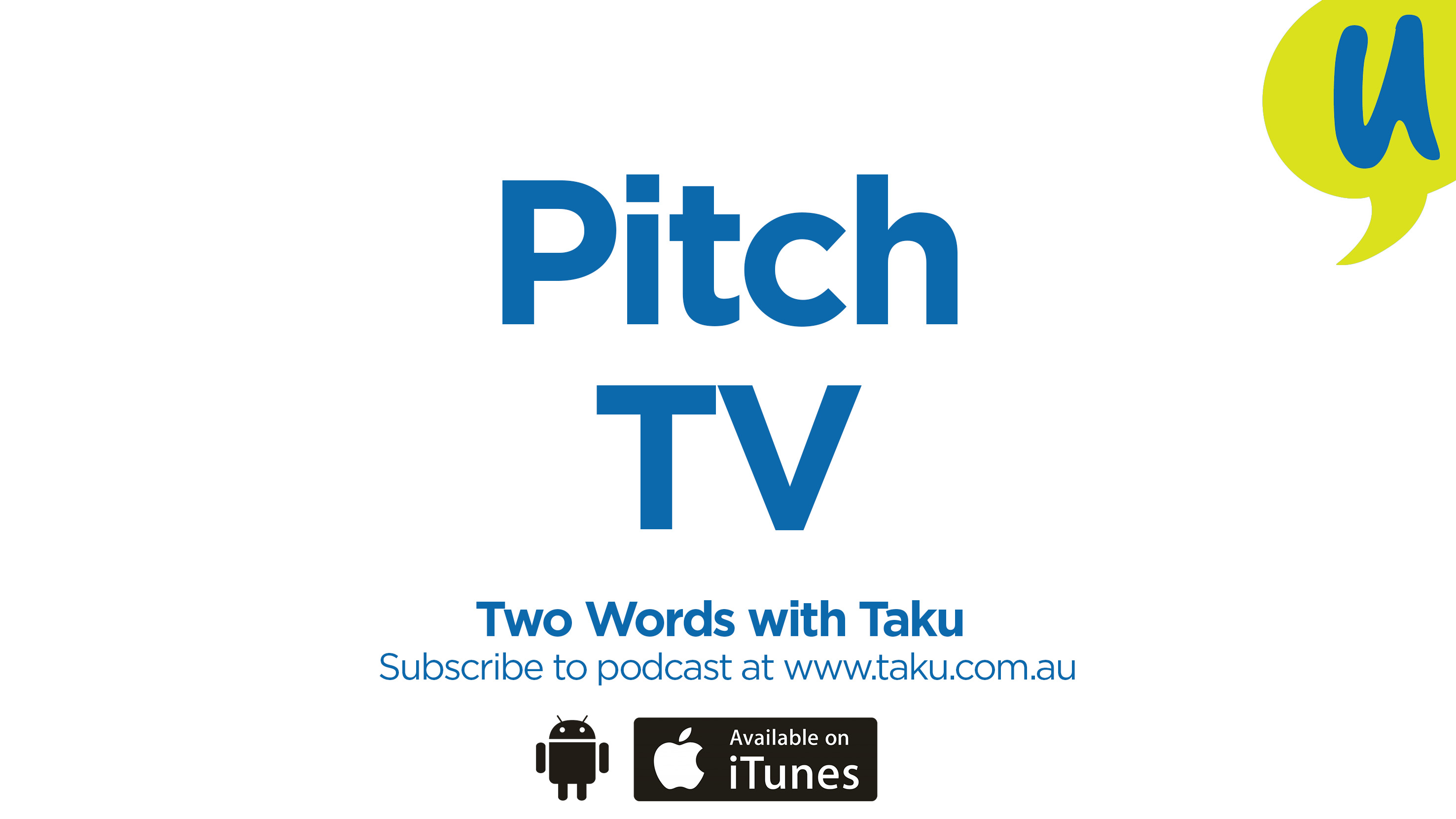 Taku TV Pitch Podcast Australia
