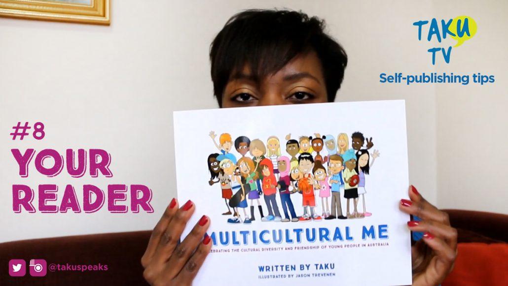 8. Self-publish a book Taku Mbudzi Podcast Australia Know Your Reader