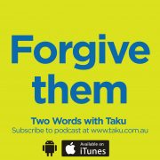 Still Learning about Forgiveness Taku Mbudzi Podcast