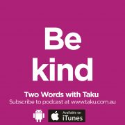 Be Kind Taku Mbudzi Podcast Melbourne