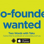 Co-founder wanted Melbourne Production Company Taku
