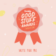 Good Stuff Awards frankie Writing Podcast Taku Mbudzi