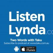 Listen Lynda Two Words Taku Podcast