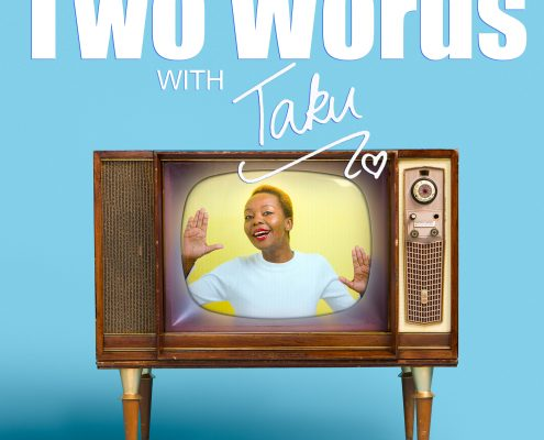 Two Words with Taku Podcast Cover Artwork