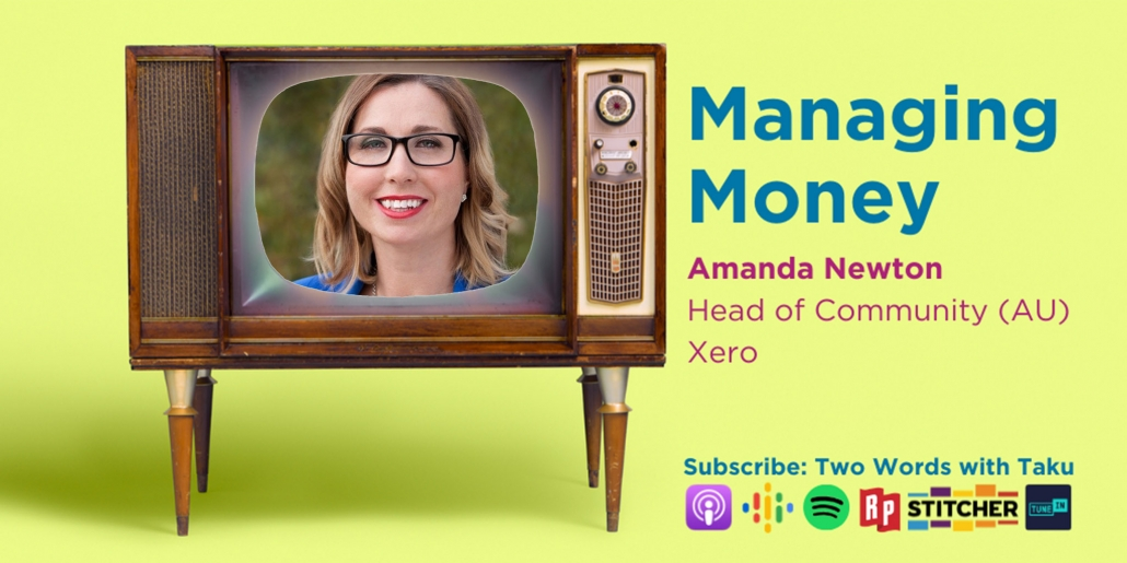 Amanda Newton Xero Two Words Taku Podcast