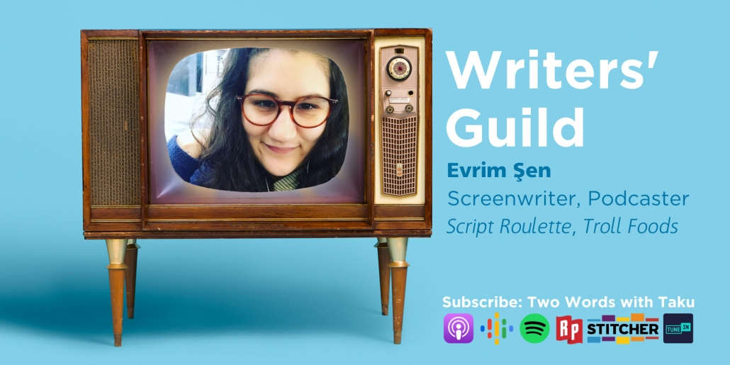 Evrim Sen Screenwriter Podcaster